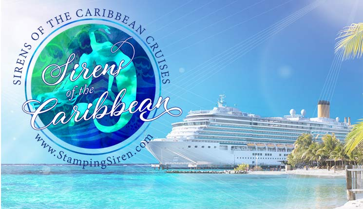 Sirens of the Caribbean Cruise